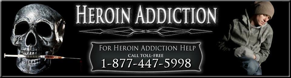 Heroin Addiction and Heroin Addiction Treatment